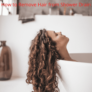 how to remove hair from shower drain